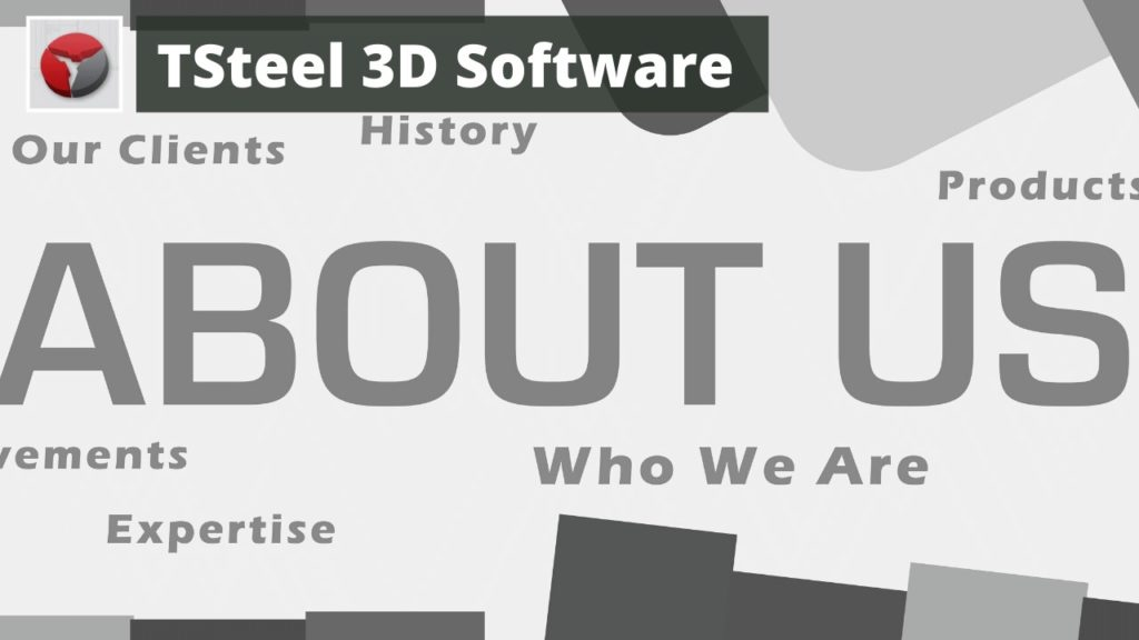 About TSteel 3D Steel Detailing Software